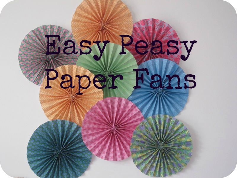 Diy paper fans for less than the cost of a mars bar for Home decorations fan